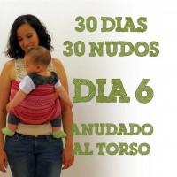 Día 6.- Anudado al torso #30dias30nudos