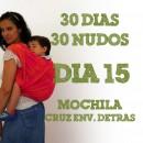 Día 15.- Mochila o Cruz envolvente detrás #30dias30nudos