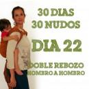 """Día 22.- Doble rebozo """"hombro a hombro"""" #30dias30nudos"""
